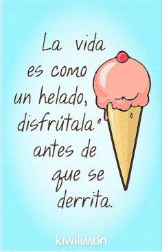 La vida es como un helado