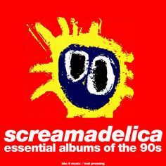 Primal Scream! This was the soundtrack for my entire 90s (unlike @Heather Mele I was not a big grunge fan, i rather preferred music coming out of the UK). Bobbie Gilespie SO high he thought a candy wrapper on the floor was a fire...  the Orb mixing songs, THIS SHIT IS FOR REAL. Essential Albums Of The 90s, Screamadelica, Primal Scream, Radio, Test Pressing