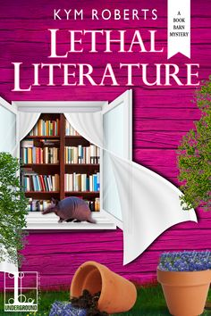Buy Lethal Literature by Kym Roberts and Read this Book on Kobo's Free Apps. Discover Kobo's Vast Collection of Ebooks and Audiobooks Today - Over 4 Million Titles! I Love Books, Books To Read, My Books, This Book, Best Mysteries, Cozy Mysteries, Mystery Novels, Mystery Series, Literature Books