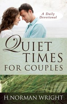 In this freshly designed trade edition of the bestselling daily devotional Quiet Times for Couples (more than half a million copies sold), noted counselor and author Norm Wright provides the help couples need to nurture their marriages