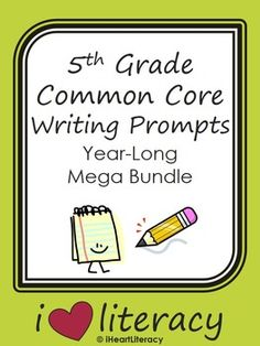 writing prompts for 5th grade common core Maryland college and career ready curriculum framework english language arts standards for writing (w) msde ela 8/14 1.