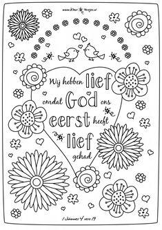 Christelijke kleurplaten - 1 johannes 4 vers 19 - Wij hebben lief omdat God ons eerst heeft lief gehad
