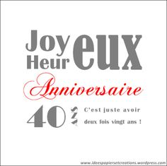carte anniversaire 40 ans cartes postales pinterest boutiques. Black Bedroom Furniture Sets. Home Design Ideas