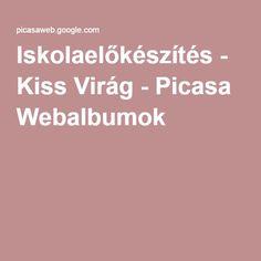Iskolaelőkészítés - Kiss Virág - Picasa Webalbumok Montessori, Preschool, Classroom, Album, Education, Picasa, Creative, Class Room, Kid Garden