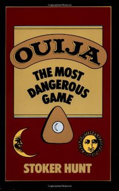 Ouija: The Most Dangerous Game by Stoker Hunt,http://www.amazon.com/dp/0060923504/ref=cm_sw_r_pi_dp_6Rfxtb0FNVNQ8AP7
