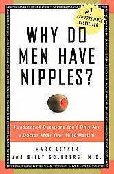Why Do Men Have Nipples? by Billy Goldberg
