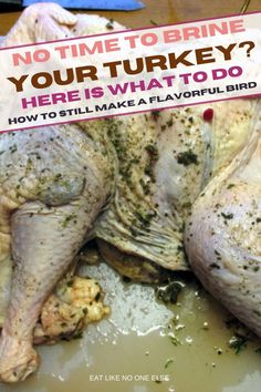 Did you really want to brine your turkey but just don't have the time to do it? Here are is a method that you can that will still help you bring a flavorful bird to the Thanksgiving table. Alton Brown Turkey, Defrosting Turkey, I Dont Have Time, Big Meals, Cooking Turkey, Thanksgiving Table, Perfect Food, Entrees, Good Food