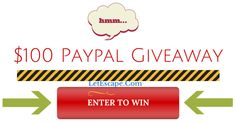 $100 Paypal Cash Giveaway Enter here: http://letescape.com/giveaways/100-paypal-cash-giveaway/?lucky=226