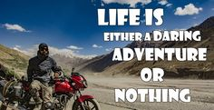 #bikers #riders #biking #riding #travel #travelquotes #ridingquotes #adventure #ridingadventure Riding Quotes, Bikers, Dares, Motorcycles, Adventure, Movies, Movie Posters, Travel, Life