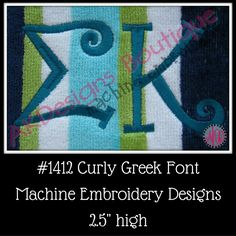 Curly Greek Font Machine Embroidery Designs 2.5 inch high