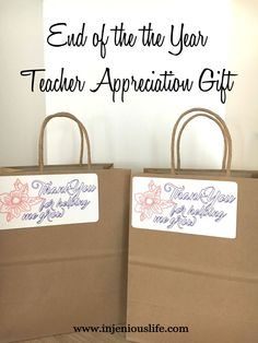 End of the Year Teacher Appreciation Gift | injeniouslife
