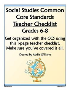 A one-page FREE checklist to help you organize /  cover the Common Core Standards for Grade 6-8  History / Social Studies.