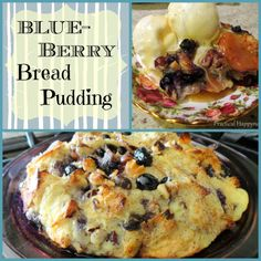 Blueberry Bread Pudding | Practical Happyness