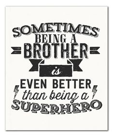 'Brother' Print