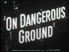 On dangerous ground movie title