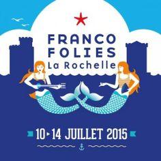 Festival de musique Francofolies du 10 au 14 juillet à la Rochelle