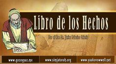 Libro de los Hechos Capitulo 1 por el Roeh Dr. Javier Palacios Celorio -...