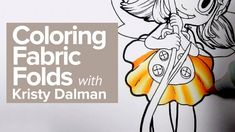 Coloring Fabric Folds with guest artist Kristy Dalman