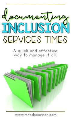 Special Education comes with a lot of paperwork, a lot of which can be time consuming. Mrs. D's Corner is sharing a quick and effective way to manage and document your students' inclusion service times.