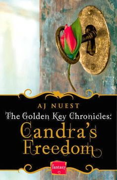 Tome Tender: Candra's Freedom by A. J. Nuest (The Golden Key Ch...