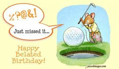 ᐅ Top 14 Belated Birthday images, greetings and pictures for WhatsApp Birthday Wishes And Images, Birthday Pictures, Birthday Images, Golf Birthday Cards, Birthday Balloons, Belated Birthday Greetings, Happy Birthday, Birthday Animated Gif, Funny Excuses