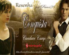 RESENHA CONQUISTA - CANDACE CAMP (LIVRO DE BANCA) | Fotos e Livros