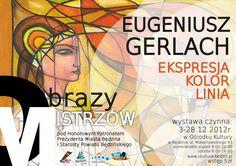 OBRAZY MISTRZÓW - Będzin 2012 - Eugeniusz Gerlach | EKSPRESJA – KOLOR – LINIA