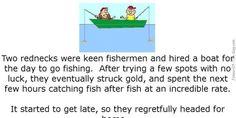 Two Keen Fishermen - funny fishing joke, Funny Joke, funny joke about two rednecks fishing Funny Long Jokes, Silly Jokes, Jokes For Kids, Funny Memes, Fish Puns, Doctor Jokes, Joke Stories, Redneck Humor, Clean Jokes