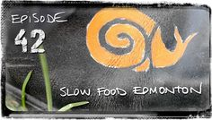 Slow Food Canada's national conference was held in Edmonton this year, and this is an edit of 4 days of food happenings jam-packed into 4 minutes.