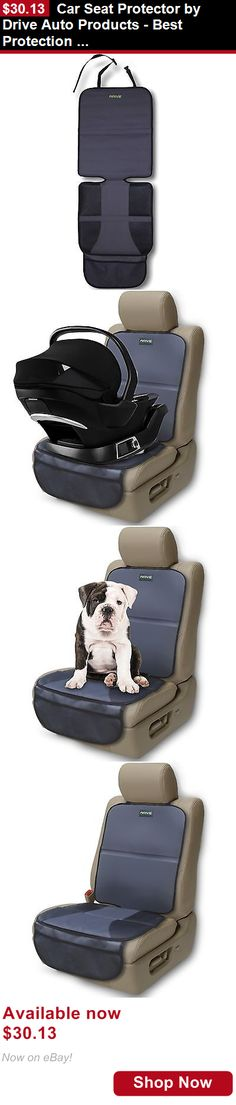Car Seat Accessories: Car Seat Protector By Drive Auto Products - Best Protection For Child And Baby ... BUY IT NOW ONLY: $30.13