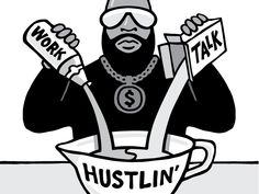 The $100 Startup - Hustlin' Illustration by Mike Rohde