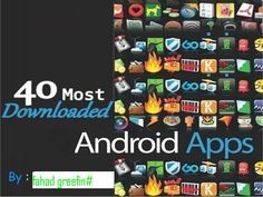 Top40 Andriod Apps uew  shud knw!!