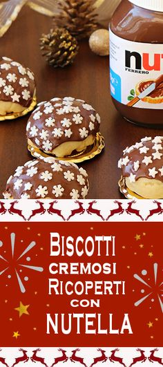 BISCOTTI CREMOSI RICOPERTI CON NUTELLA-- Christmas Sweets, Christmas Cookies, Biscotti Cookies, Italian Cookies, Food Inspiration, Biscuits, Muffin, Food And Drink, Cooking Recipes