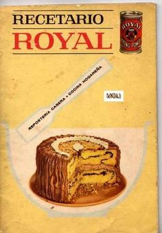 Title Slide of Recetario Royal My Recipes, Sweet Recipes, Cake Recipes, Cooking Recipes, Favorite Recipes, Köstliche Desserts, Delicious Desserts, Yummy Food, Pan Dulce