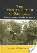 The Mental Health of Refugees I need to read this