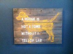 Yellow Lab Sign. $50.00, via Etsy.