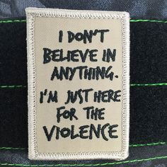 "Doesn't get much more honest then that. 2""x3"" velcro backed patch"