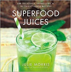 Juice it up, and start glowing—inside and out! Julie Morris, author of the bestselling Superfood Smoothies, serves up a fresh, ultra-healthy take on juicing with 100 flavorful recipes. Incorporating antioxidant- and vitamin-rich powerhouses such as açai, chia, ginger, and kale, these drinks cleanse, energize, and rejuvenate with every sip.