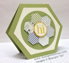 hand crafted hexagon shaped card with hexagon quit flower  ... Regarding Dahlias ... luv the clean and precise lines ...  Stampin' Up!, Brian King, PP173