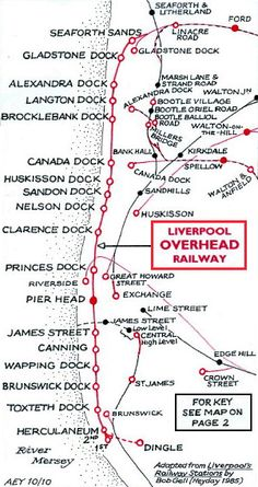 The docks in Liverpool and route of the Liverpool Overhead Railway Liverpool Waterfront, Liverpool Town, Liverpool Docks, Liverpool History, Liverpool England, Train Map, Train Station Map, Merchant Marine, Merchant Navy