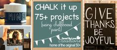75+ Chalkboard Paint Projects to Make from savedbylovecreations.com