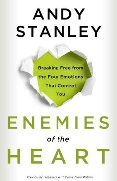 Enemies of the Heart: Breaking Free from the Four Emotions That Control You by Andy Stanley, http://www.amazon.com/dp/B004LGTSH0/ref=cm_sw_r_pi_dp_S0z3qb13NCYR1
