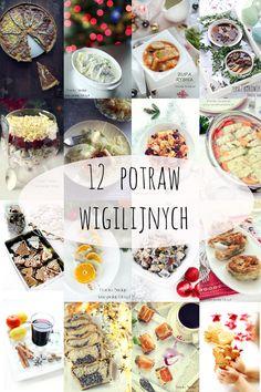 12 potraw wigilijnych Christmas Time, Xmas, Polish Recipes, Diy Food, Food And Drink, Menu, Dishes, Pierogi, Cooking