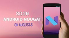 All the Android lovers are eagerly waiting for the release date of upcoming Android 7.0 Nougat, will in all likelihood be revealed on August 5. As per a tweet posted by Evan Blass, the new Android version will be launched with 8/5 security patch