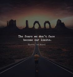 The fears we dont face become our limits. via (http://ift.tt/2DziWSL)