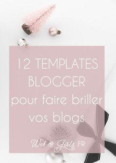 12 #templates #blogger pour faire briller votre #blog #blogging