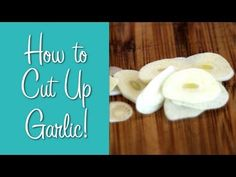 How to Cut  Garlic
