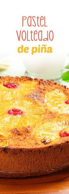 Pastel Volteado de Piña con Cerezas This pineapple cake will remind you of grandma's desserts. Delicious vanilla cake with caramelized pineapples with butter and muscovado sugar. Sweet Desserts, No Bake Desserts, Sweet Recipes, Delicious Desserts, Cake Recipes, Yummy Food, Food Cakes, Cupcake Cakes, Arroz Frito