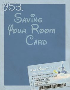 Always keep a Disney room card in your wallet for good luck.  It means you will be able to go back!  Love it, works for me!  Room Cards are fun reminders of a wonderful trip.