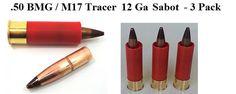 """12 Gauge """".50 BMG / M17 Tracer Sabot"""" Shells - 3 Units Per Package - G12-050"""